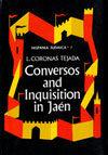 eBook Conversos and the Inquisition in Jaén. Hispania Judaica, v. 7