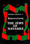 The Jews of Navarre in the Late Middle Ages. Hispania Judaica, v. 4