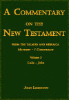 Commentary on the New Testament from the Talmud and Hebraica Vol.3