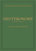 The International Critical Commentary (ICC): DEUTERONOMY