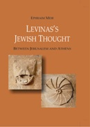 eBook LEVINAS'S JEWISH THOUGHT: Between Jerusalem and Athens