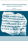 eBook Biblical Hebrew in Its Northwest Semitic Setting: Typological and Historical Perspectives