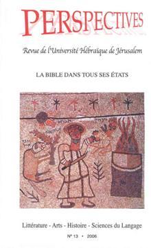 Perspectives: Revue de l'Université Hébraïque de Jérusalem, La Bible dans tous ses États