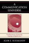 A Communication Universe