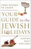 Your Guide to the Jewish Holidays