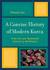 A Concise History of Modern Korea