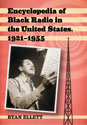 Encyclopedia of Black Radio in the United States, 1921–1955