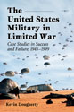 The United States Military in Limited War