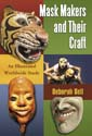 Mask Makers and Their Craft
