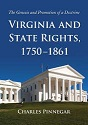 Virginia and State Rights, 1750–1861