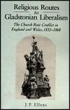 eBook Religious Routes to Gladstonian Liberalism