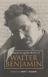 A Companion to the Works of Walter Benjamin