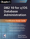 DB2 10 for z/OS Database Administration (Exam 612), Chapter 05: Retrieving and Manipulating Database Objects