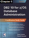 DB2 10 for z/OS Database Administration (Exam 612), Chapter 06: Advanced SQL Coding