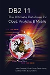 DB2 11: The Ultimate Database for Cloud, Analytics & Mobile