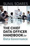 Chief Data Officer Handbook for Data Governance, The
