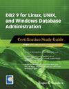 DB2 9 for Linux, UNIX, and Windows Database Administration: Certification Study Guide (Exam 731)
