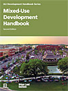 Mixed Use Development Handbook, 2nd Ed